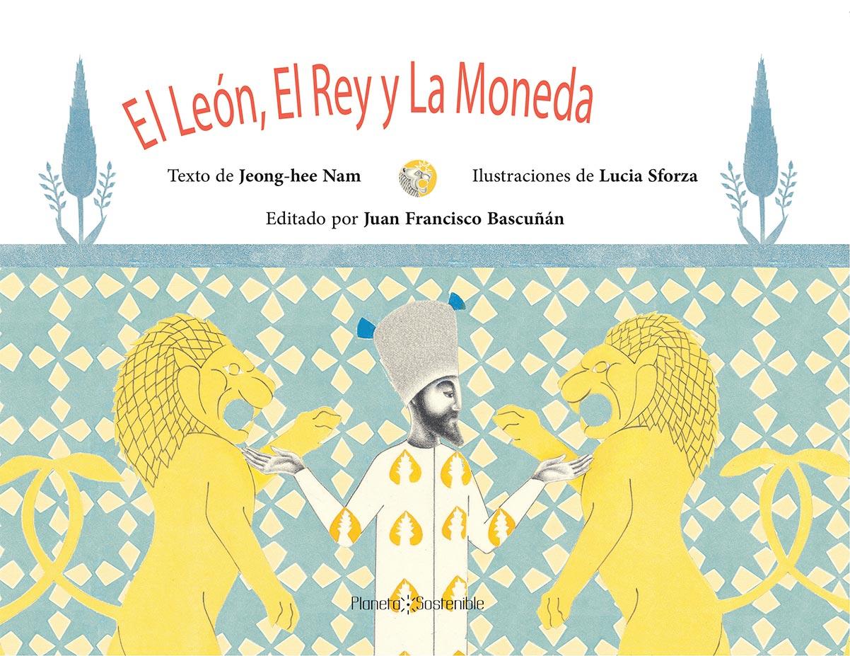 EL LEON EL REY Y LA MONEDA