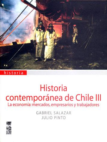 HISTORIA CONTEMPORANEA DE CHILE III