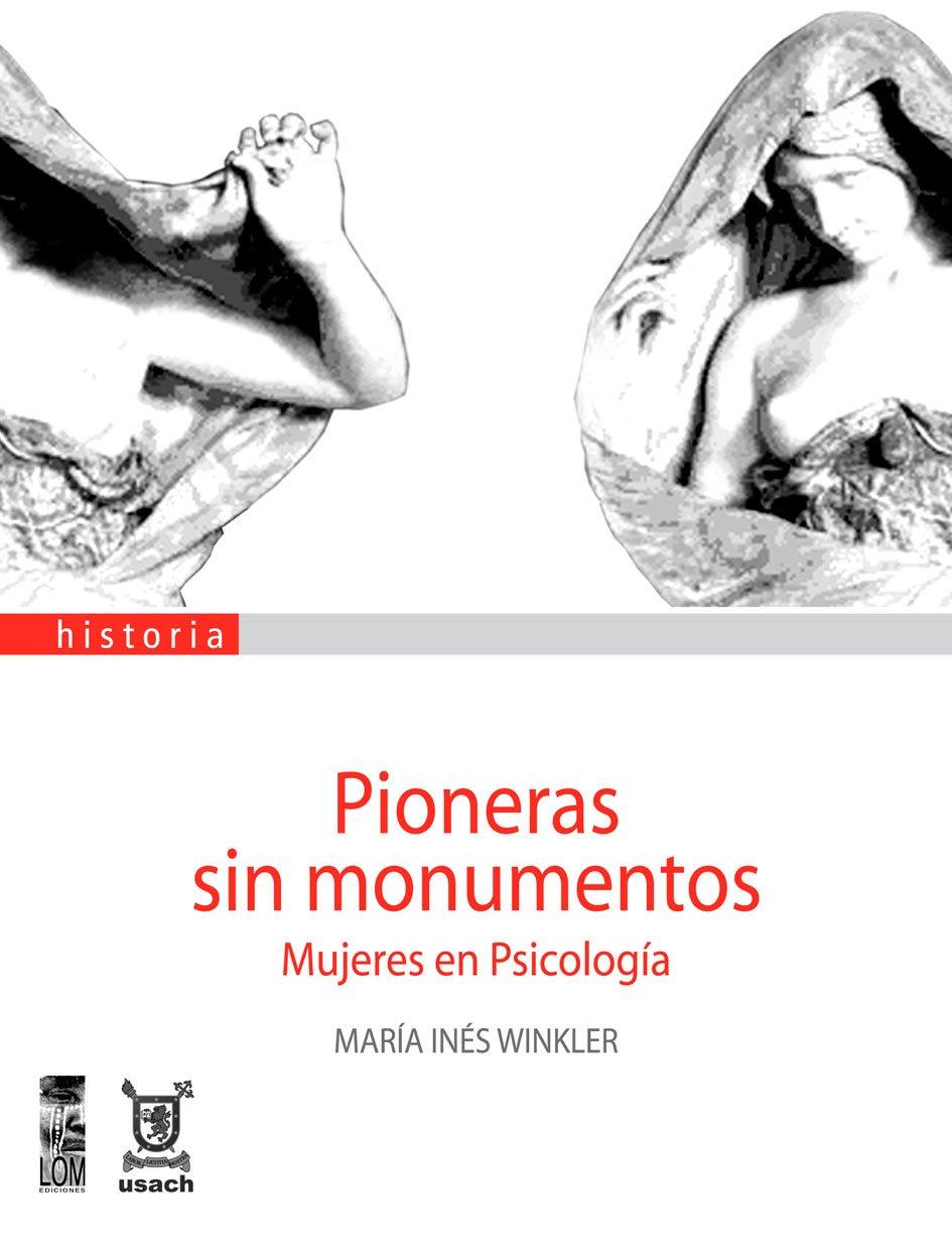 PIONERAS SIN MONUMENTOS MUJERES EN PSICOLOGIA